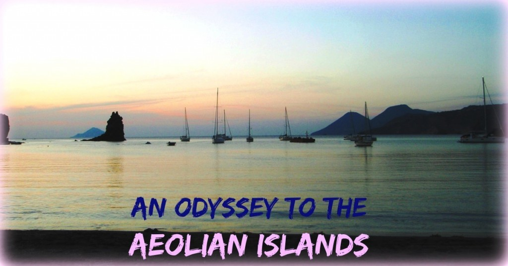 odyssey to the aeolian islands in sicily
